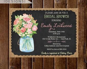 Watercolor Bouquet in Mason Jar Burlap and Chalkboard Bridal Shower Invitation- PRINTABLE INVITATION DESIGN