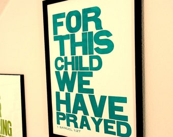 Religious Baby Nursery Art Print, For this Child We have Prayed, Teal Letterpress Poster, Children's Wall Art