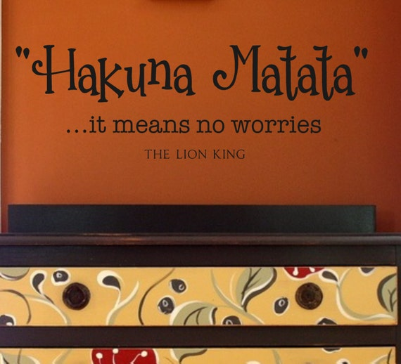 Wall Decals-Hakuna Matata it means no worries The Lion