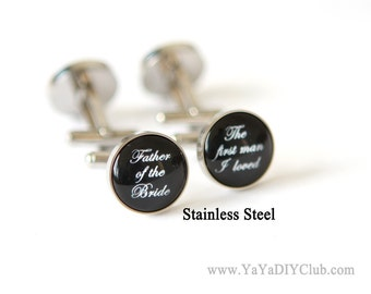 Father of the Bride Cufflinks Unique Wedding Gift - The First man I loved,Personalized Cufflinks Custom in Black and White CUSTOM COLOR