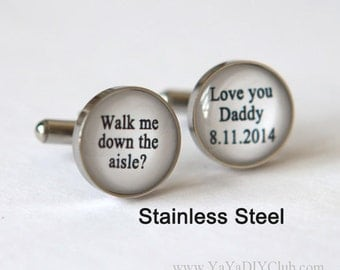 Wedding Gift for Father of bride cufflinks, Wedding gift for father of the bride - walk me down the aisle I love you dad cuff links