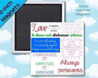 Love is Patient, Love is Kind Magnet - 1 Corinthians 13 - 2 Inch Square