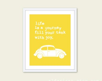 Volkswagen Bug Car Art Print - Life is a journey - Yellow Car Print - Travel Poster - Road Trip Art - Inspirational Poster - Aldari Art
