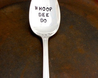WHOOP DEE DO. Stamped Teaspoon. The Original Hand Stamped Vintage Coffee & Espresso Spoons by Sycamore Hill. Custom. Personalized Spoon