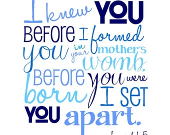 I Knew You Before I Formed You  - Jeremiah 1.5 - Bible Verse - Shades of Blue - Navy Blue - Christian Art - Baptism Gift - Christening Gift