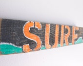 Surf Beach Sign Hand Painted on Reclaimed Wood Beach Surfer Style Beach Baby Nursery Surf Baby Kids Room Beach Decor Orange and Turquoise