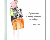 Watercolor Greeting Card,  Encouraging, Travel and Adventure, Original Art, Quotable Women, Helen Keller, Perspectives, Girl with Suitcases
