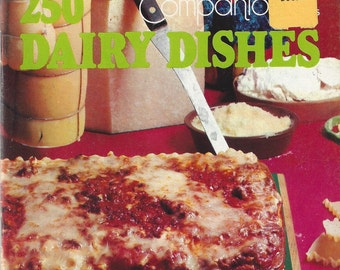 250 Dairy Dishes Vintage Recipe Book by Culinary Arts Institute, 1975