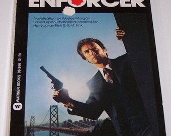 Clint Eastwood is Dirty Harry: The Enforcer by Wesley Morgan, paperback