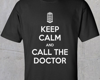 Keep Calm and Call the Doctor T-shirt (white)