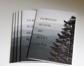 The Mountains are Calling and I must go - John Muir Quote - 5 Blank Notecards - Stationary - Mountain Art