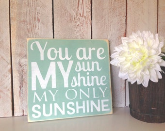 You Are My Sunshine Square Sign Made to Order