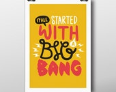 It All Started With A Big Bang - Giclée Print by Tim Easley