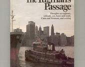 Edward Hoagland The Tugman's Passage — Brilliant Essays on Various Interesting Topics Vintage Book