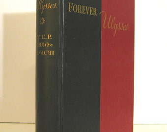 Forever Ulysses by C. P. Rodocanachi A Modern Greek Novel Translated into English; Vintage Book Published in 1938 by the Viking Press