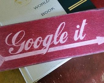 Google It, Handpainted Vintage Sign on Wood
