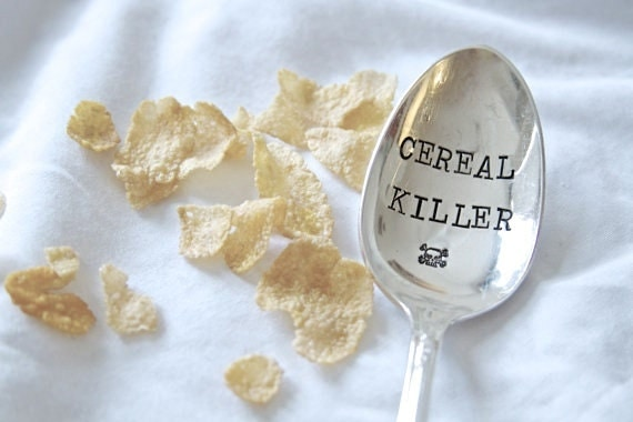 CEREAL KILLER. Stamped Cereal Spoon with skull and cross bones.  Perfect gift for the cereal lover.