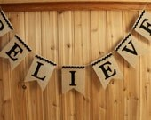 BELIEVE Burlap Banner with Felt Letters