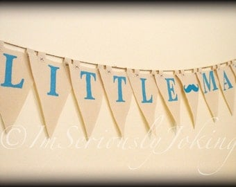 Little Man Banner-Mustache Party Banner - Mustache- Blue-Little Man Party-Baby Shower Banner-Mustache Theme-Mustache Party-Baby Boy Birthday