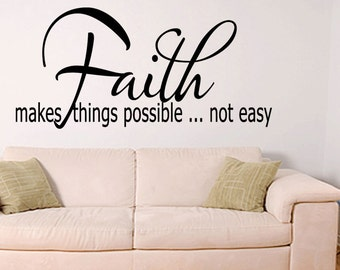 Wall Quotes Faith Makes Things Possible Inspirational Removable Wall Sticker Christian Wall Decal Quote Wall Saying (422)