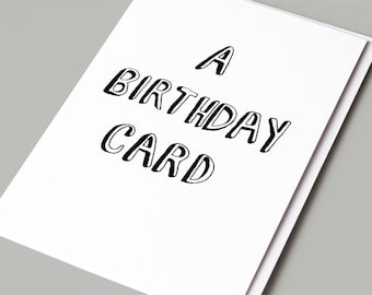 Funny Birthday Card, Funny Birthday Card Friend, Sarcastic Birthday Card, Funny Greeting Card, Boyfriend Birthday Card - A Birthday Card