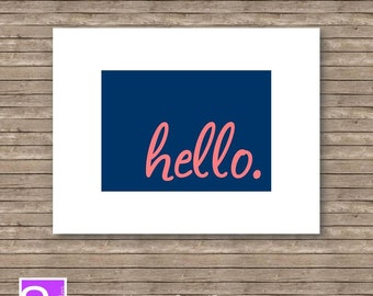 Hello Printable Art Print - Navy and Coral - Art Print - 8x10 instant download