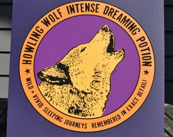 Howling Wolf Intense Dreaming Potion Hand Pulled Screen Print