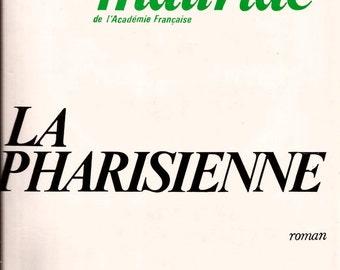 La Pharisienne by Francois Mauriac 1971 Vintage French Novel