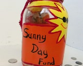 Sunny Day Fund!  Colorful Money Jar Upcycled Recycled Jar - FeathandKee