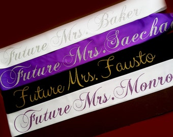 Bachelorette Party Sash. Party Sash. Future Mrs Sash. Custom Personalize Sash.