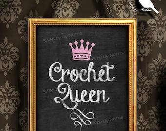 Crochet Queen Chalkboard Sign, Chalkboard, Crochet Sign, Printable - Instant Download - 8x10