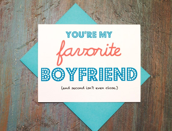 Funny Valentines Day Quotes For Your Boyfriend : Funny Valentine - Favorite Boyfriend - Valentines Day Greeting Card