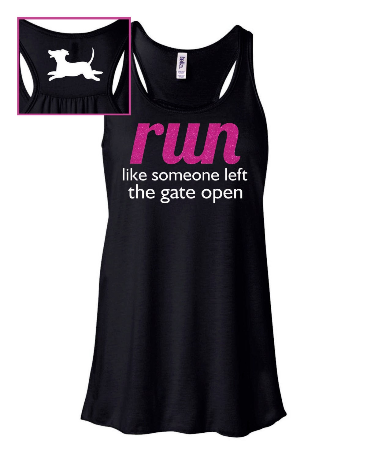 Live Like Someone Left The Gate Open Quote: Run Like Someone Left The Gate Open Flowy Funny Workout Tank