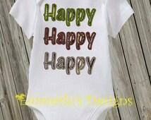 Happy Happy Happy Shirt or Bodysuit