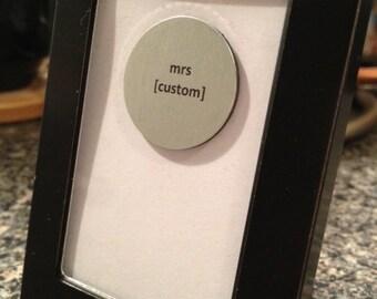 Quote | Magnet | Frame - Mrs [Custom]