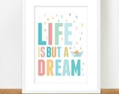 Nursery Art, Life Is But a Dream A4 print, Nursery Typographic Poster in Pastel Colours
