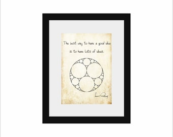 Science art - Linus Pauling inspirational quote and Apollonian gasket - science poster  - ideal gift for kids and science lovers