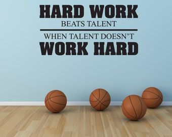 Hard work beats talent when talent doesn 39 t work hard vinyl for Tough exterior quotes