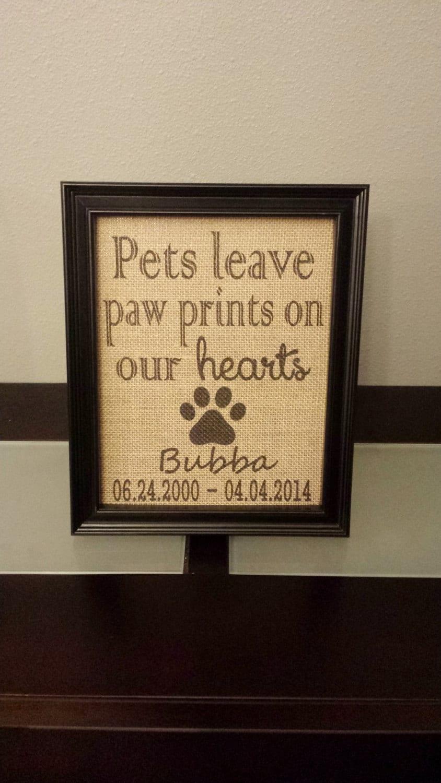 Framed Burlap Print Pet Memorial Pets Leave Paw Prints On