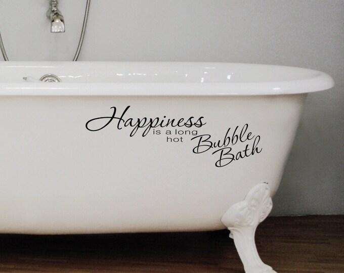 Happiness id a long Hot bubble bath  Wall Decal Vinyl sticker home decor for Bathroom shower door toilet bath spa towel soap phrase