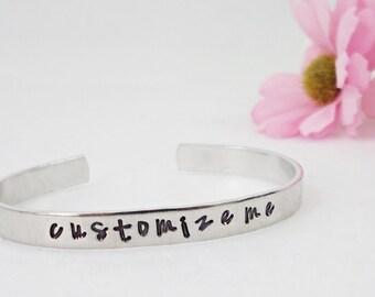 Custom Bracelet Cuff - Personalized Bracelet - Custom Cuff - Handstamped Cuff - Personalized Gift - Gift Under 25 - Aluminum Bracelet