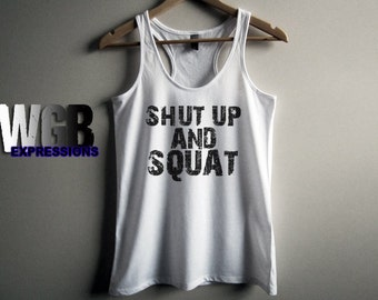 Shut up and squat womans tank top white