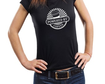 Powered By Coffee T-Shirt Gift For Coffee Fan Woman Top Tee Shirt