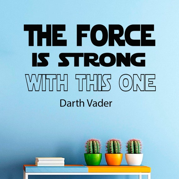 Star Wars Quotes The Force: Wall Decals Dartn Vader Star Wars Quote Decal The Force Is