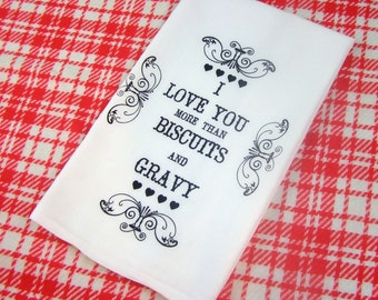 Tea Towel Biscuits And Gravy Love Eco Friendly Gifts Home Decor Kitchen  Towels I Love You