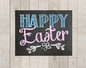 Happy Easter Chalkboard Sign 8x10 Print- Instant Download