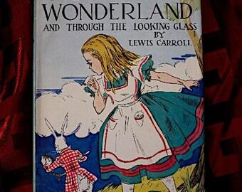 Alice In Wonderland And Through The Looking Glass Lewis Carroll John Tenniel art Grosset Near MInt Queen rabbit Tea Party Caterpillar