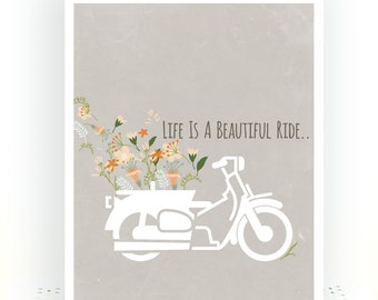 Life Is A Beautiful Ride - Life Quote Print - Inspirational Quote Print - Bike Art - Inspirational Print Travel - Inspirational Poster