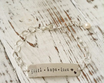 Faith, Hope, Love Bracelet .faith bracelet . Personalized Jewelry . Faith Hope Love . Stamped Jewelry . Religious Jewelry . Love Jewelry