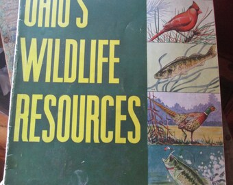 Ohio's Wildlife Resources- Vintage Wildlife Book